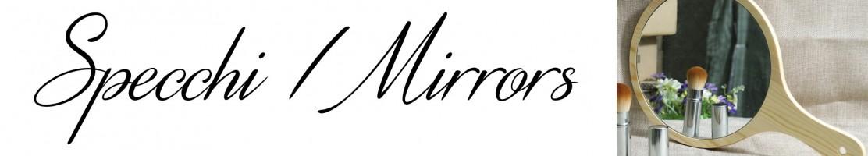 Piccoli Sogni - Specchi: rallegra i tuoi momenti quotidiani
